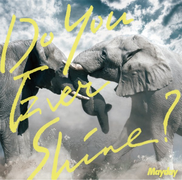 Mayday_doyouever_通常